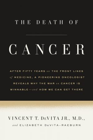 """Reviewing """"The Death of Cancer"""""""