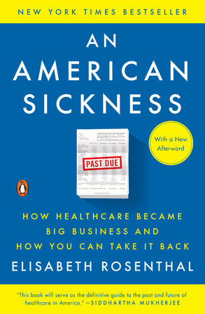 """Reviewing """"An American Sickness"""" by Elisabeth Rosenthal"""